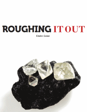 Roughing It Out - an analysis report of the global rough diamond market