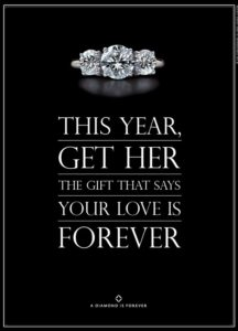 Marketing, Sure – But of What Kind? - A diamond is forever ad