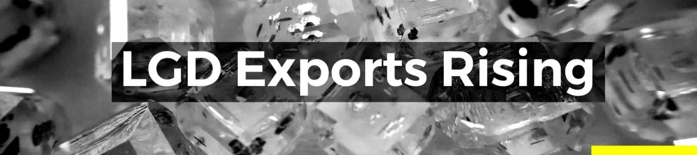 LGD Exorts Rising - Can India's Sharp Rise in LGD Exports Extend into 2020? - Featured