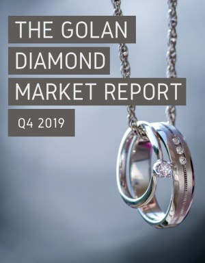 The Golan Diamond Market Report - Q4 2019